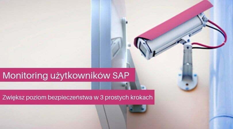 Monitoring zachowania użytkowników SAP